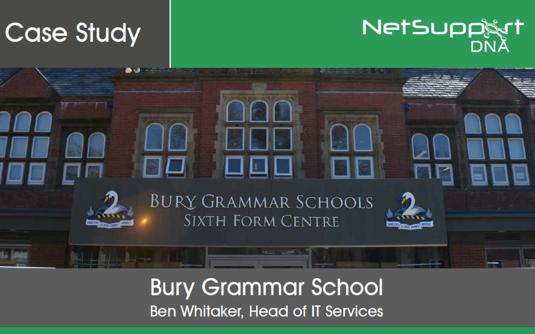 Bury Grammar School reviews NetSupport DNA
