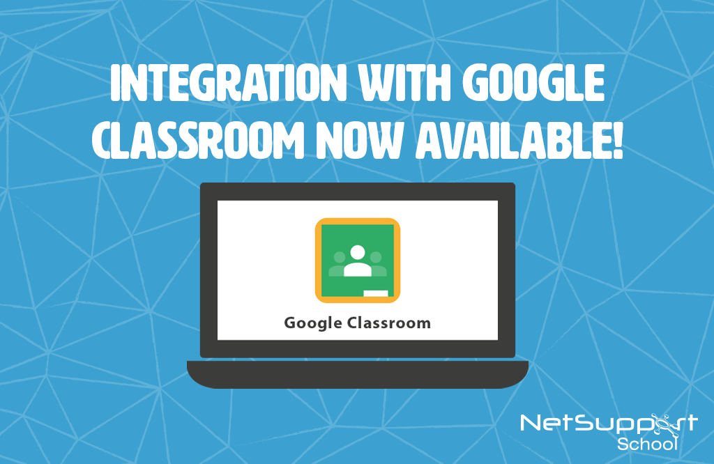 NetSupport School launches Google Classroom integration