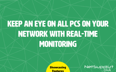 NetSupport DNA's real-time monitoring tools