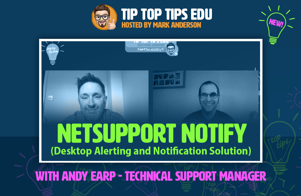 Learn more about NetSupport Notify on #TipTopTipsEdu!