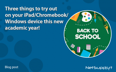 Three things to try out on your iPad/Chromebook/Windows device this new academic year!